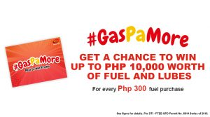 Gas Pa More - Chance to Win up to Php 10,000 worth of Fuel and Lubes