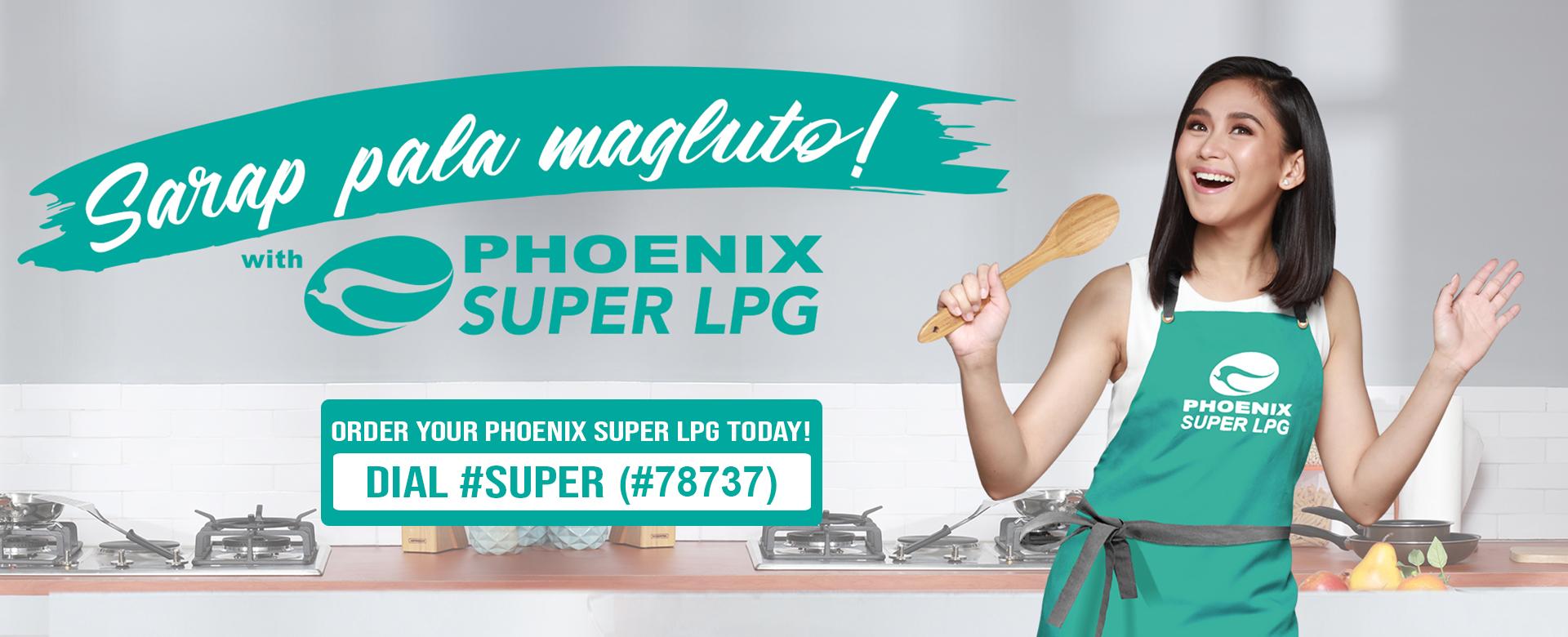 Phoenix Super LPG - Sarap Pala Magluto!